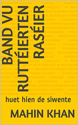 Band vu ruttéierten Raséier: huet hien de siwente (English Edition) por Mahin  khan
