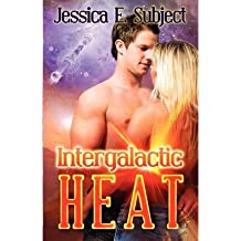 [ Intergalactic Heat ] By Subject, Jessica E (Author) [ Nov - 2012 ] [ Paperback ]