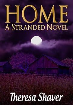 Home: A Stranded Novel (English Edition)
