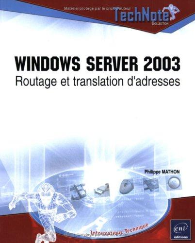 Windows Server 2003 : Routage et translation d'adresses