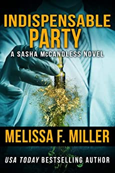 Indispensable Party (Sasha McCandless Legal Thriller Book 4) by [Miller, Melissa F.]