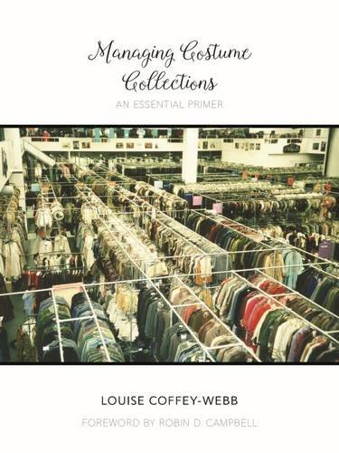 Managing Costume Collections (Costume Society of America Series)