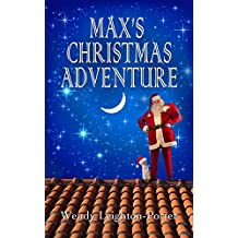 Max's Christmas Adventure by Wendy Leighton-Porter (2015-01-14)