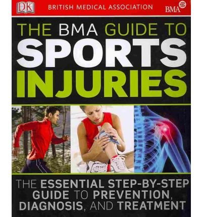 [(The BMA Guide to Sport Injuries)] [ By (author) M A Hardy ] [November, 2010]