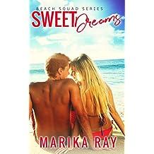 Sweet Dreams (The Beach Squad Book 1) (English Edition)