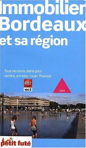 Petit Futé Immobilier Bordeaux et sa région