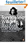 Suddenly Last Summer and Other Plays