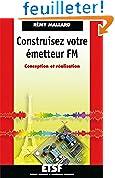 Construisez votre émetteur FM - Conception et réalisation