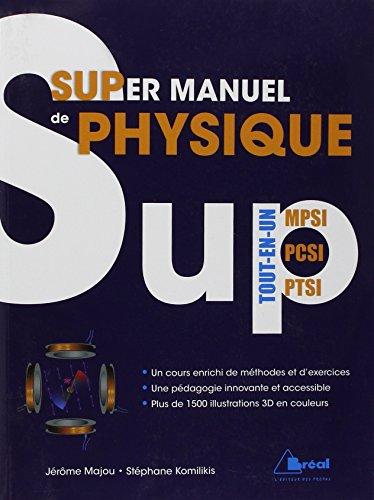 Supermanuel de physique ! Tout le progra...