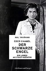 Coco Chanel - Der schwarze Engel: Ein  Leben als Nazi-Agentin (Biografien) (German Edition)