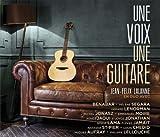 Songtexte von Jean-Félix Lalanne - Une voix, une guitare