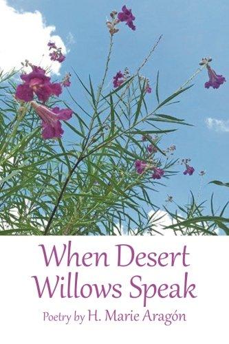 When Desert Willows Speak -