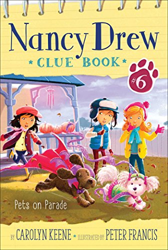 Pets on Parade (Nancy Drew Clue Book Book 6) (English Edition)
