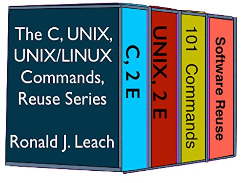 The C, UNIX, UNIX/Linux Commands, and Reuse Series (English Edition)