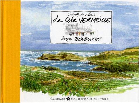 Carnets du littoral : La Cte Vermeille
