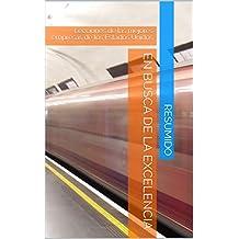 Resumen del libro: En busca de la excelencia: Lecciones de las mejores empresas de los Estados Unidos (Spanish Edition)