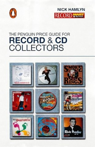 The Penguin Price Guide For Record And Compact Disc Collectors (Penguin Reference Books S.)