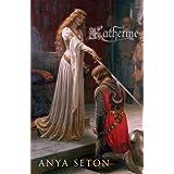 Katherine by Seton, Anya (2006)