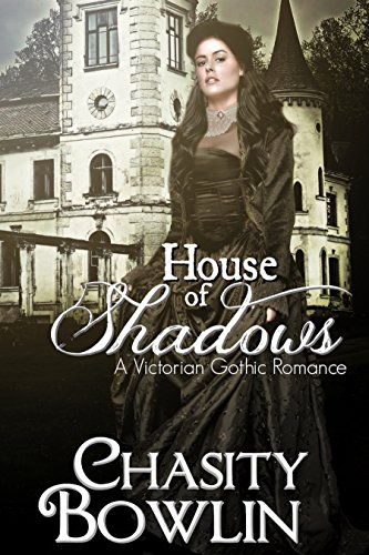 House of Shadows (The Victorian Gothic Collection Book 1) (English Edition)