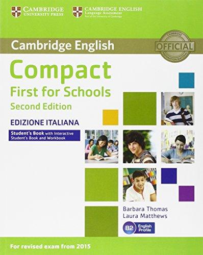 Compact first for schools. Student's book. Without answers. Per le Scuole superiori. Con e-book. Con espansione online