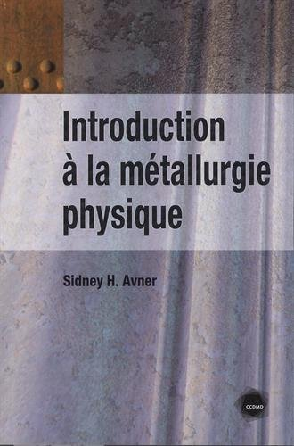 Introduction  la mtallurgie physique