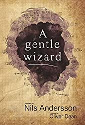 A gentle wizard (English Edition)