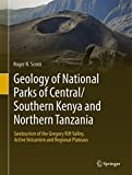 Geology of National Parks of Central/Southern Kenya and Northern Tanzania: Geotourism...