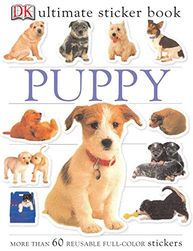 Ultimate Sticker Book: Puppy [With More Than 60 Reusable Full-Color Stickers] por Dk