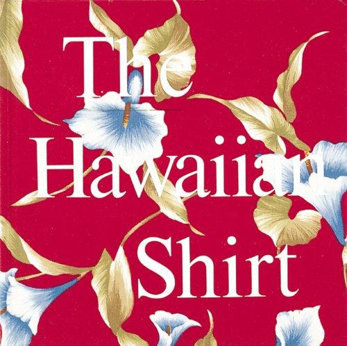 The Hawaiian Shirt (Recollectibles)