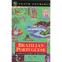 Teach Yourself Brazilian Portuguese (Teach Yourself Books)