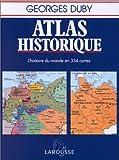 atlas historique l histoire du monde en 334 cartes