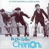 Les Plus Belles Chansons des Petits Chanteurs à la Croix de Bois (2 CD)