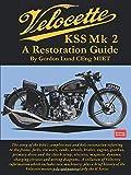 Velocette KSS Mk2 A Restoration Guide
