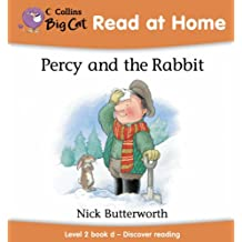 Percy and the Rabbit: Discover Reading Bk. 4 (Collins Big Cat Read at Home)