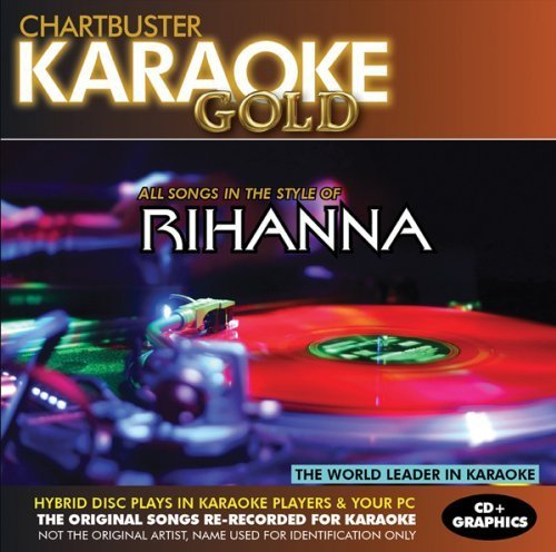Karaoke Gold: Songs in the Style of Rihanna by Various Artists