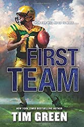 First Team by Tim Green (2015-09-29)