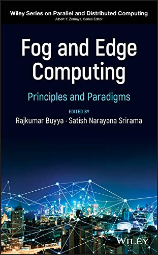 Fog and Edge Computing: Principles and Paradigms (Wiley Series on Parallel and Distributed Computing) (English Edition) - Parallel Edge Guide