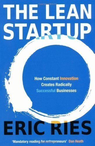 The Lean Startup: How Constant Innovation Creates Radically Successful Businesses by Ries, Eric on 06/10/2011 unknown edition