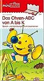 miniLÜK: Ohren-ABC von A bis K: Sprech- und Hörübungen zum Lesenlernen für Kinder von 5 - 7 Jahren