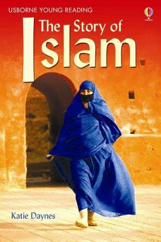 The Story of Islam (Young Reading Series Three)