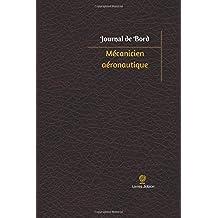 Mécanicien aéronautique Journal de bord: Registre, 100  pages, 15,24 x 22,86 cm