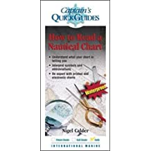 How to Read a Nautical Chart: A Captain's Quick Guide (Captain's Quick Guides)