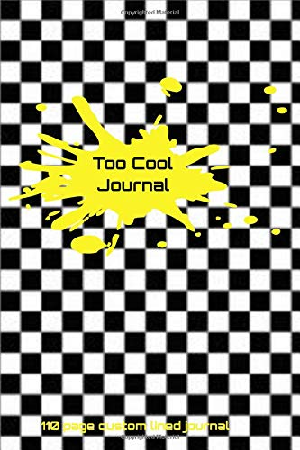 Too Cool: 110 page custom lined journal