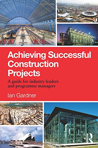 achieving-successful-construction-projects-a-guide-for-industry-leaders-and-programme-managers