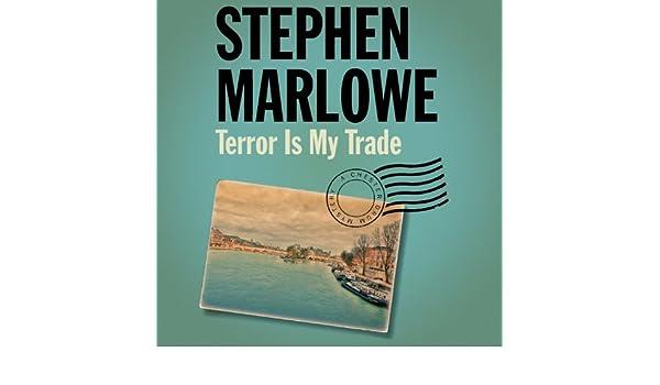 Terror Is My Trade Audio Download Amazon Stephen Marlowe