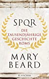 SPQR: Die tausendjährige Geschichte Roms - Mary Beard