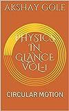 PHYSICS IN GLANCE VOL-1: CIRCULAR MOTION (English Edition)