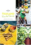 From the Source - Thailand: Thailand's Most Authentic Recipes From the People That Know Them Best (Lonely Planet)