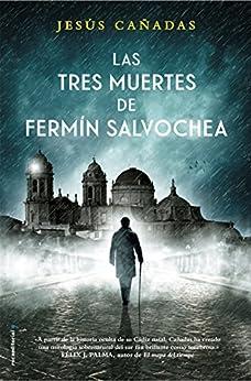 Las Tres Muertes De Fermin Salvochea por Jesús Cañadas epub