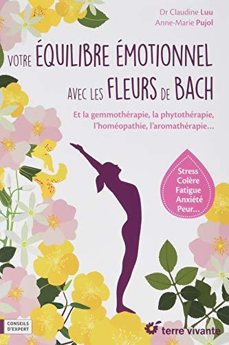 Votre Equilibre Emotionnel Avec Les Fleurs De Bach Virginia Arraga
